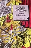 Front cover for the book La rosa di Alessandria by Manuel Vázquez Montalbán