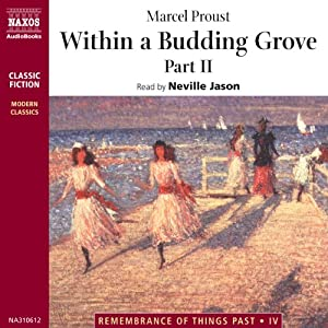 Within a Budding Grove, Part 2 Audiobook