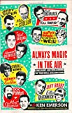 Always Magic in the Air, Ken Emerson, 0670034568