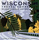 Wisconsin Travel Companion: A Guide to History along Wisconsin's Highways