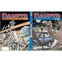 Dampyr : 3 (89-90): Çöl Devriyesi - Kayıp Vaha