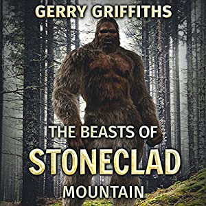 The Beasts of Stoneclad Mountain Audiobook