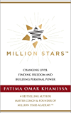 Million Stars: Changing Lives, Finding Freedom, and Building Personal Power