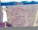 Maria and the Stars of Nazca / Maria y las Estrellas de Nazca (Bilingual Edition) (Spanish and English Edition)