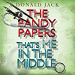 That's Me in the Middle: The Bandy Papers, Volume 2 | Donald Jack