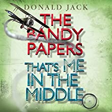 That's Me in the Middle: The Bandy Papers, Volume 2 Audiobook by Donald Jack Narrated by Robin Gabrielli