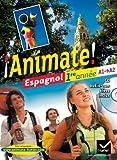 Animate Espagnol 1re année éd. 2011 - Manuel de l'élève + CD audio-rom