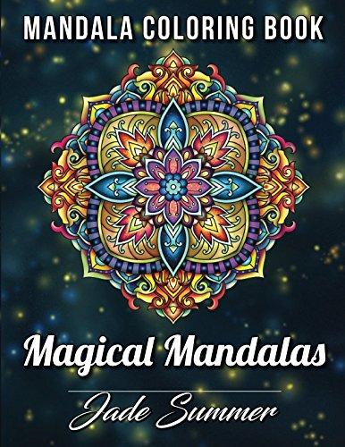 Mandala Coloring Book 100 Magical Mandalas