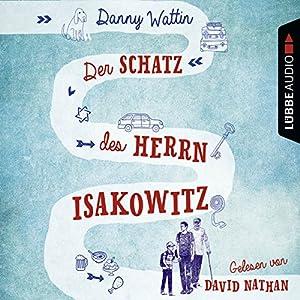 Der Schatz des Herrn Isakowitz Hörbuch