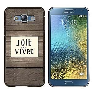 Stuss Case / Funda Carcasa protectora - Joie De Vivre cotización French Decir texto - Samsung Galaxy E7 E700