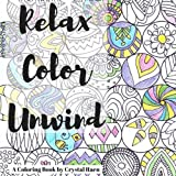 Relax, Color, Unwind: An Adult Coloring Book