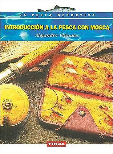 Descargando google book Introduccion Pesca Con Mosca (La Pesca Deportiva) en español DJVU 8430591001