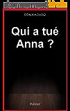 Qui a tué Anna ?