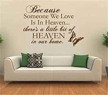 Because Some One We Love Is in Heaven Removable Wall Vinyl Decal Sticker