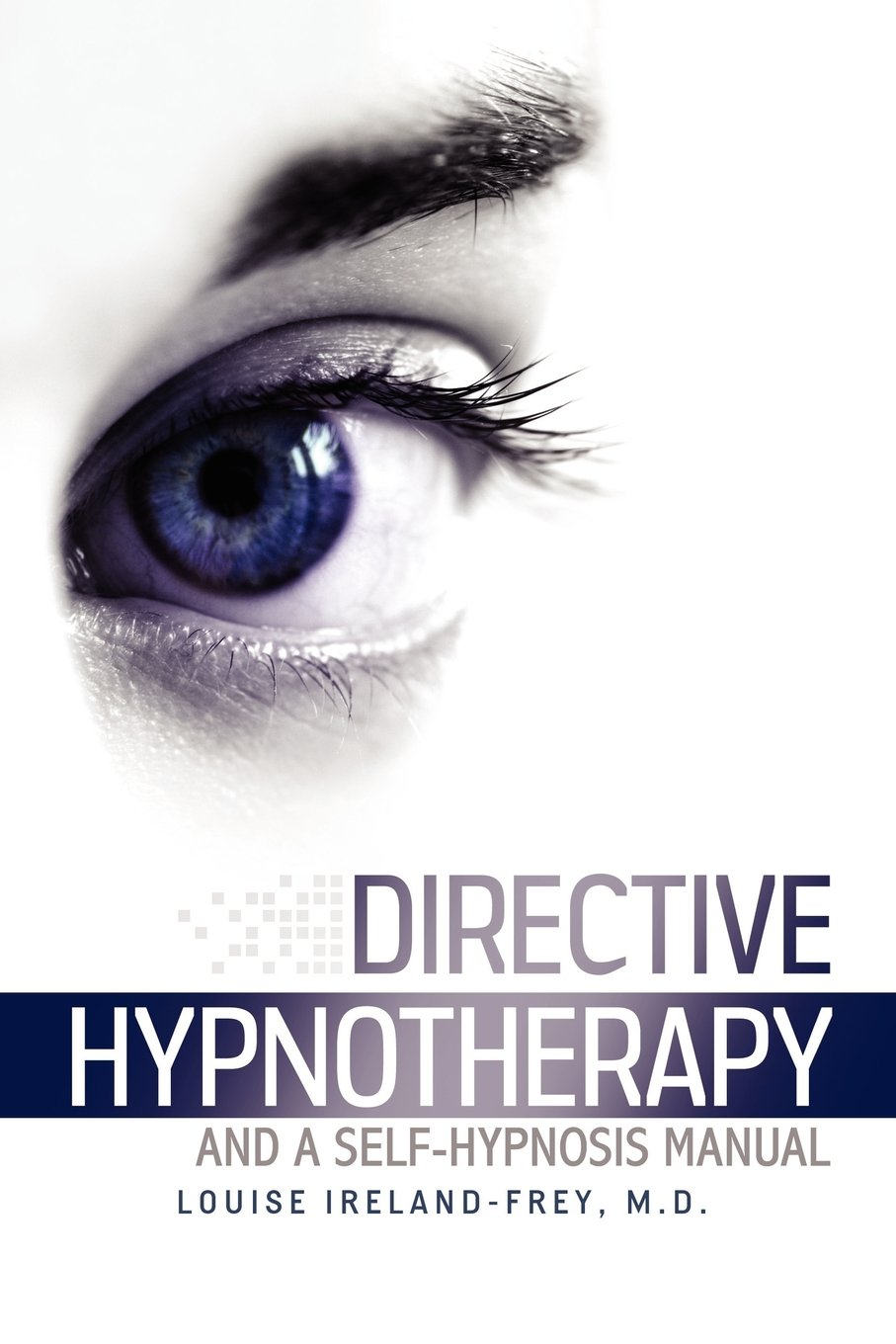 Read Online Directive Hypnotherapy and a Self-Hypnosis Manual pdf