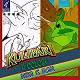 Kulipari: U Color: Burnu vs. Killara!