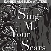 SING ME YOUR SCARS: APEX VOICES, VOLUME 3