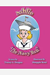 "Ashlie ""The Navy Brat"" Paperback"