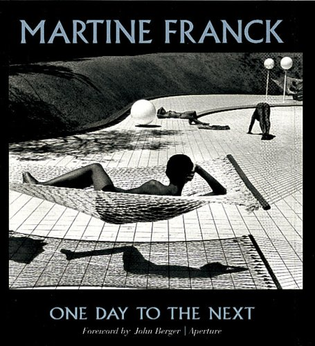 Download Martine Franck: One Day To The Next (Aperture Monograph) pdf