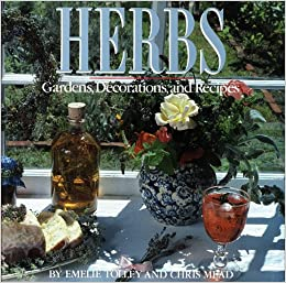 Book Herbs: Gardens, Decorations, and Recipes