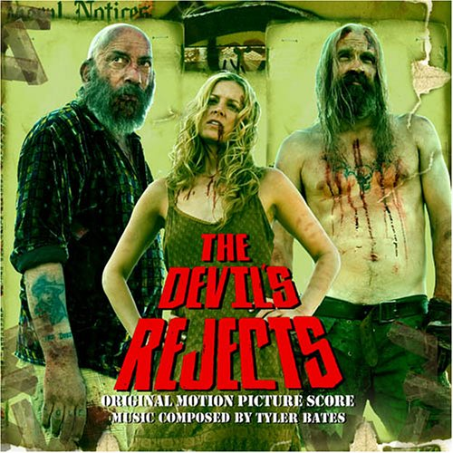 The Devil's Rejects - Original Motion Picture Score
