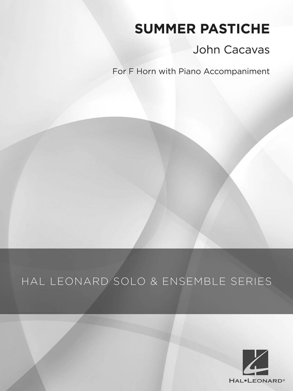 Hal Leonard Summer Pastiche (Grade 2.5 French Horn Solo) Concert Band Level 2.5 Composed by John Cacavas