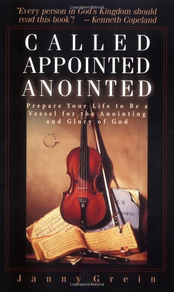 Download Called, Appointed, Anointed: Prepare Your Life to Be a Vessel for the Anointing & Glory of God ebook