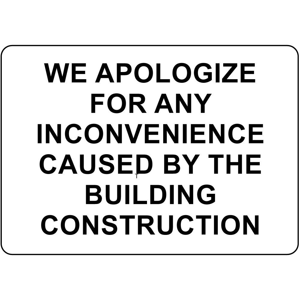 Sorry For The Inconvenience Sign | www.pixshark.com ...