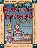 500 More Heartwarming Expressions for Crafting, Painting, Stitching and Scrapbooking, Sandy Redburn, 0969941099