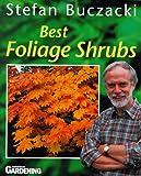 "Best Foliage Shrubs (""Amateur Gardening"" Guide)"