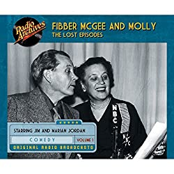 Fibber McGee and Molly: The Lost Episodes, Volume 1