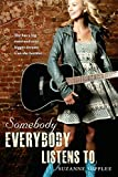 Front cover for the book Somebody Everybody Listens To by Suzanne Supplee