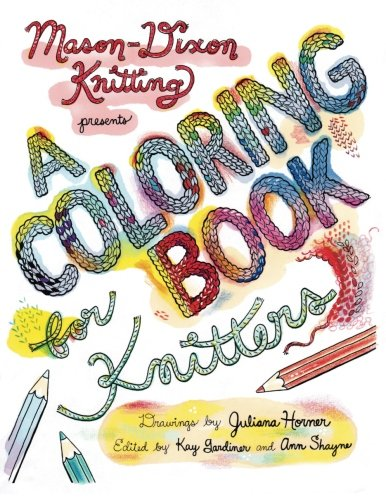 a coloring book for knitters kay gardiner ann shayne juliana horner 9780985210038 amazoncom books - Coloring Book Yarns