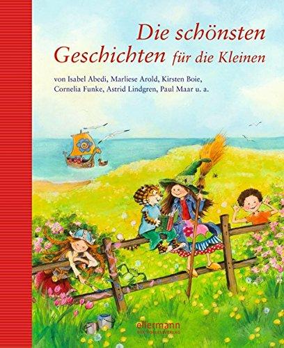 Die schönsten Geschichten für die Kleinen (Grosse Vorlesebücher)