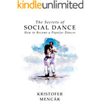 The Secrets of Social Dance: How to Become a Popular Dancer (Dance Series) book cover
