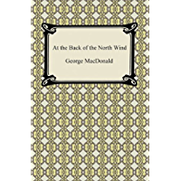 At the Back of the North Wind [with Biographical Introduction]