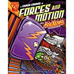 A Crash Course in Forces and Motion with Max Axiom, Super Scientist   Emily Sohn