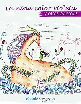 La niña color violeta y otros poemas (Spanish Edition) by [Varios Autores]