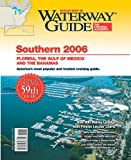 Waterway Guide Southern 2006, , 0976806614