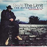 Sky's the Limit/Going Back to Cali