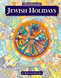 The Book of Jewish Holidays, Ruth Kozodoy, 0874416353