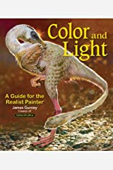 Color and Light: A Guide for the Realist Painter (James Gurney Art) Paperback