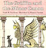 The Griffin and the Minor Canon, Frank Richard Stockton, 0064431266