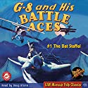 G-8 and His Battle Aces #1, October 1933 Audiobook by Robert J. Hogan Narrated by Doug Stone, James Gillies, Roger Price