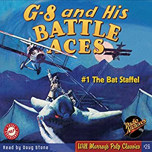 G-8 and His Battle Aces #1, October 1933 Audiobook