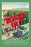 Zoned Out, Jonathan Levine, 1933115149
