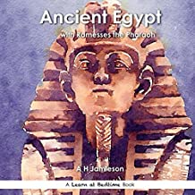 Ancient Egypt: With Ramesses the Pharaoh (Learn at Bedtime)