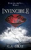 Invincible (Piercing the Veil Book 2)