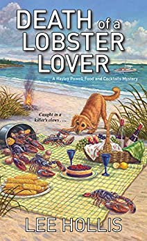 Death of a Lobster Lover (Hayley Powell Mystery Book 9) by [Hollis, Lee]