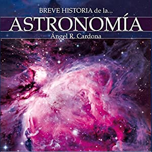 Breve historia de la astronomía Audiobook